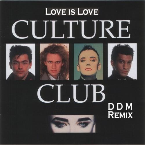Culture Club - Love is love (DDM Remix)