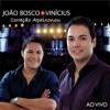 Joâo Bosco E Vinicius - Chora Me Liga [Blex MIX] Portada del disco