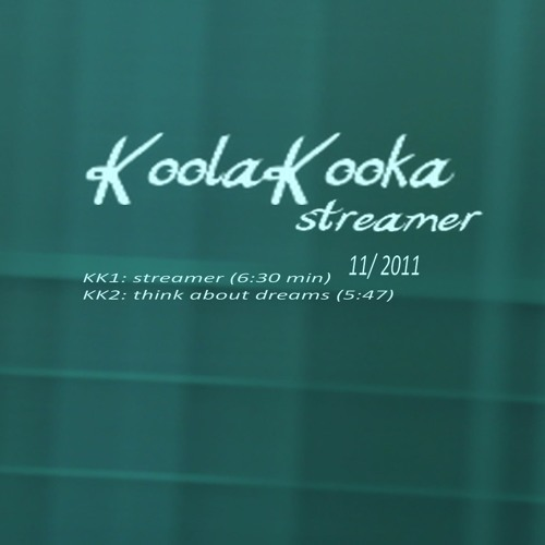 KoolaKooka - think about dreams (KK02) -FREE-