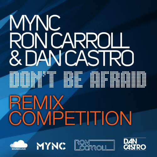 MYNC, Ron Carroll & Dan Castro - Don't Be Afraid (Charles Deluxe Remix) On Juno now