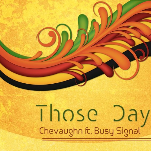 THOSE DAYS feat BUSY SIGNAL