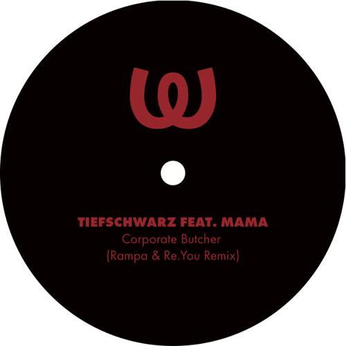 Tiefschwarz - Corporate Butcher (Rampa & Re.You Remix) - Watergate Records