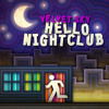 Hello Nightclub (Compiled by Velvet Sky), full version on MixCloud