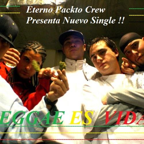 Eterno Packto - Reggae Es Vida