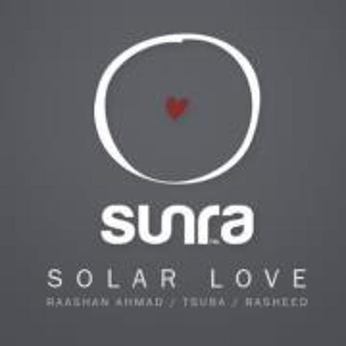 Solar Love (Ft Raashan Ahmad, Tsuba, Rasheed, Scotch & Sofa & more) SUNRA PROMO