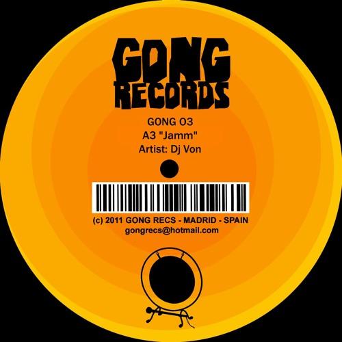 Gong 03 >MAXI EP< A3 *Jamm* Artist Dj Von