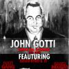 John Gotti (ft. Based Byrd & JT)