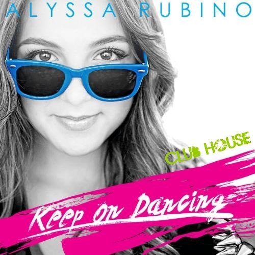 Alyssa Rubino - Keep On Dancing (Mike Rizzo Funk Generation Club Mix) Club House Officiel