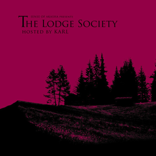 The Lodge Society - Hosted by Karl