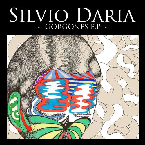 Silvio Daria - Gorgones EP