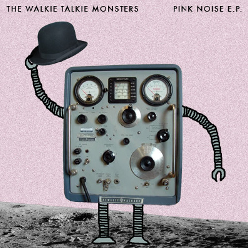 The Walkie Talkie Monsters - Cold Robot Heart