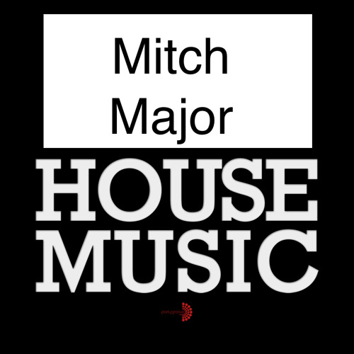 Mitch Major - House Music(Teaser)  Kushtee Records