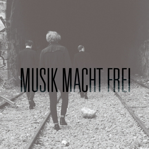 Musik Macht Frei #1