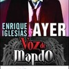 Ayer - Enrique Iglesias Ft. Voz De Mando