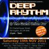 Deep Rhythm @ Grand Union Bar (EC1M 6HA) - Sat 19th Nov 2011 - Mixed By Mani Solaro