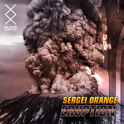 RUNE PRESENTS :: Sergei Orange - Eruption [FREE DOWNLOAD]
