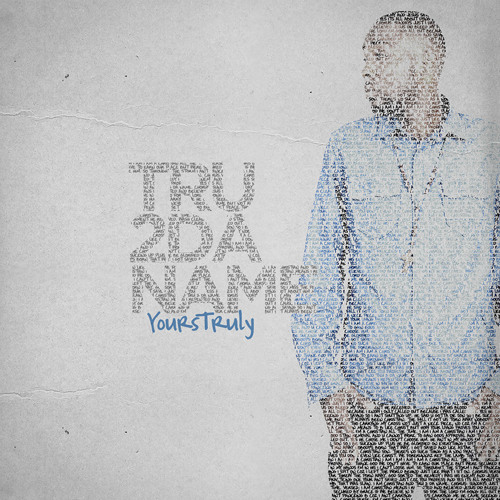 Tru2DaName - 24 yr old V.I.R.G.I.N. #YoursTruly OUT 11.11.11
