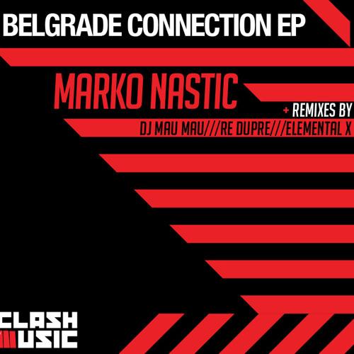 CM0005 - Belgrade Connection EP - Marko Nastic - Bside - Dj Mau Mau Deep Remix