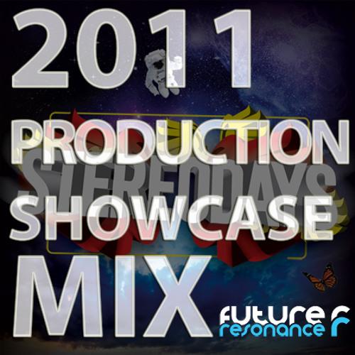 Future Resonance 2011 Production Showcase Mix