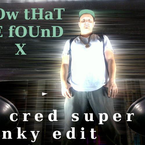 Third World  Now That We Found X (Dj Cred Super Funky edit)