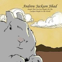 Andrew Jackson Jihad - People II