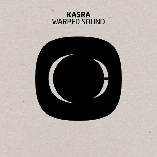 Kasra - Warped Sound - Free Download - See Below For Info