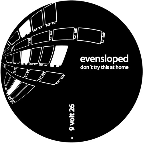 Evensloped - Don't Try This At Home