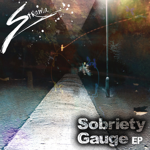 Sobriety Gauge EP (OUT NOW!!)