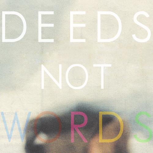 Deeds Not Words Vol. 2