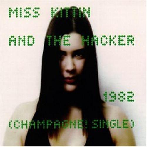 "1998: Miss Kittin & The Hacker - Champagne! Single: 01. ""1982 (Radio Edit)"""