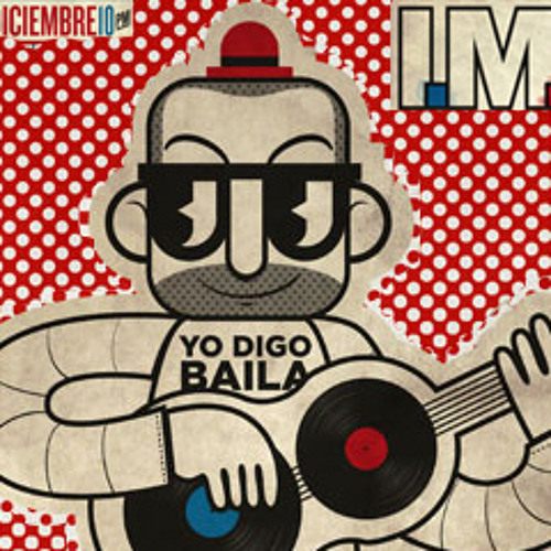 Mexican Institute of Sound - Yo Digo Baila Ralph Myerz' 5am Eternal Remix FREE DL!!!! YEAH!!!