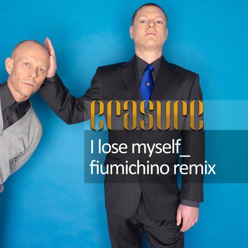 Erasure - I Lose Myself (Fiumichino Remix)