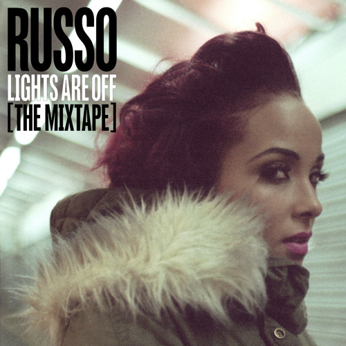Russo – 'Lights Are Off' The Mixtape (DJ Target Mix)