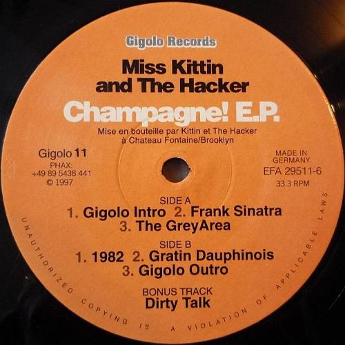 "1998: Miss Kittin & The Hacker - Champagne! EP: A2. ""Frank Sinatra"""