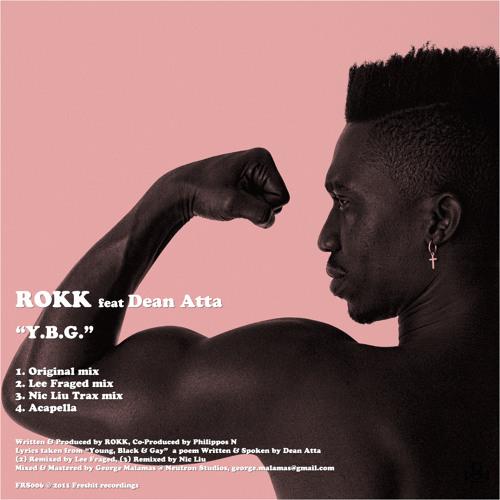ROKK feat Dean Atta - YBG (Nic Liu Trax mix)