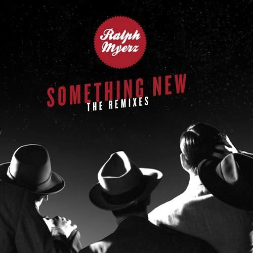 Ralph Myerz feat. Diana Ross & The Supremes - Something New (The Treatment Remix)