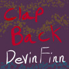 Clap Back Devin Finn