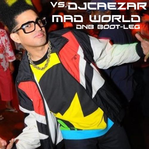 Gary Jules Vs. djcaezar - mad world (djcaezar d&b bootleg 1)