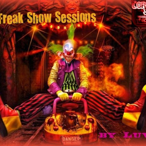 Luvok-The Freak Show Sessions Vol.5 Special Dj Set for Corrupted Sessions Radio Show