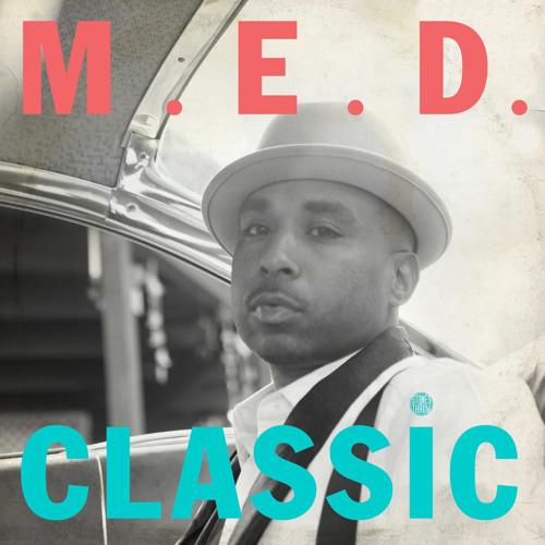 M.E.D. - Medical Card (Prod. By Madlib)