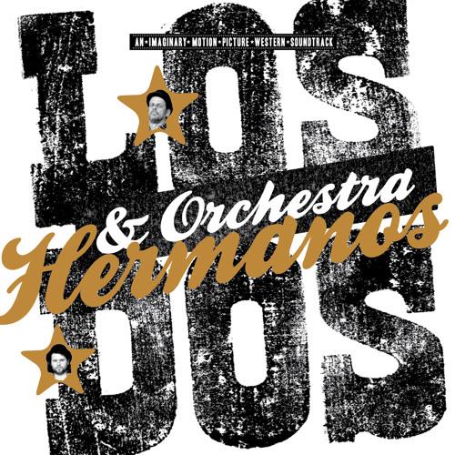 Los Dos & Orchestra - Hermanos Theme (Part III)