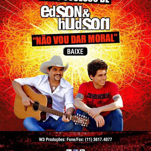 Edson &  Hudson - Não vou dar moral