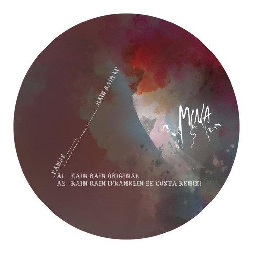 M07 : Pawas - Rain Rain (Franklin de Costa remix)