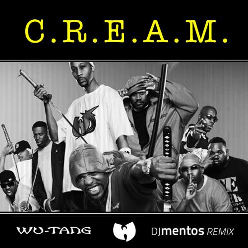 C.R.E.A.M. - Wu-Tang Clan (dj mentos remix)
