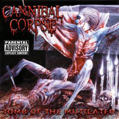 "Cannibal Corpse ""I Cum Blood"""