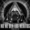 No Me Den Los Meritos Remix - Daddy Yankee Ft Black Point, Arcangel, Irvington