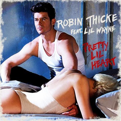 "Robin Thicke - ""Pretty Lil' Heart"" feat. Lil Wayne"