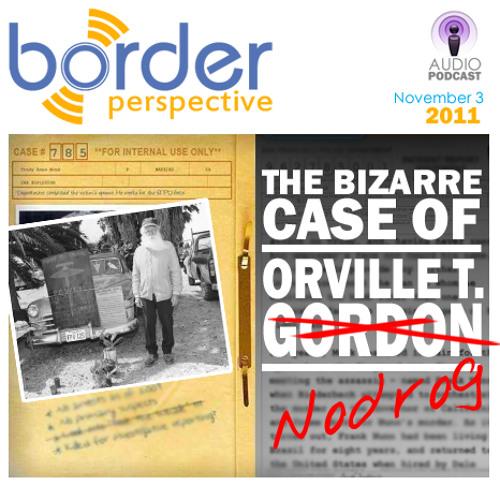The Bizarre Case of Orville T. (Nodrog)