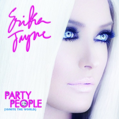 Erika jayne - Party People (Ignite The World) (Hector Fonseca Remix) OFFICIAL BILLBOARD #1