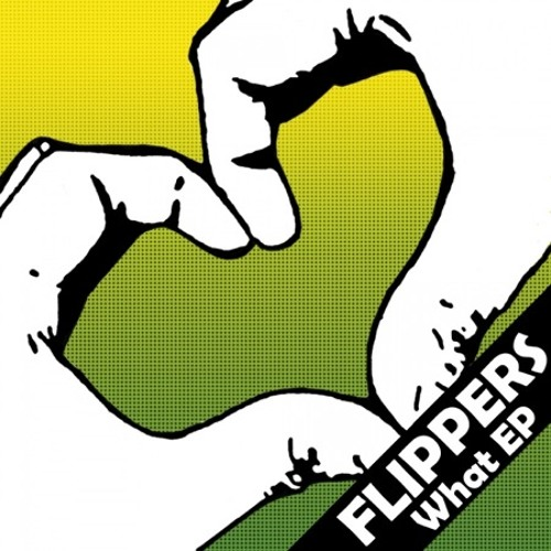 Flippers - What (Original Mix) [Virtual Love Rec]